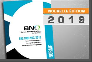 FOR022 BNQ 1809-900 : Clauses administratives liées à la construction d'ouvrages de génie civil, incluant les nouveautés 2019